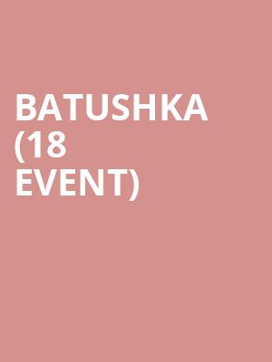 Batushka (18+ Event) at Skyway Theater