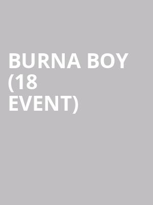 Burna Boy (18+ Event) at Skyway Theater