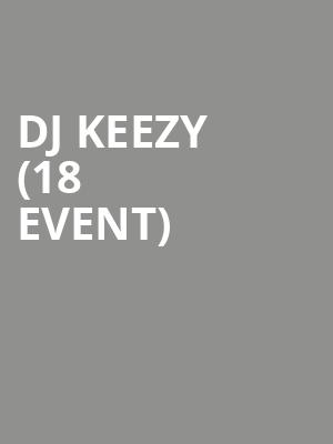 DJ Keezy (18+ Event) at First Avenue