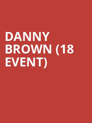 Danny Brown (18+ Event) at First Avenue
