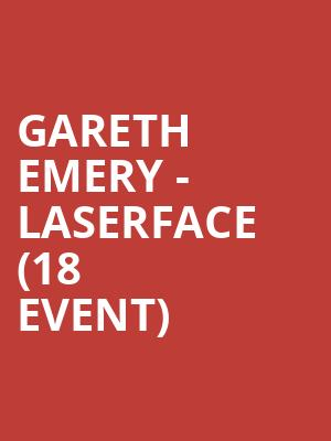 Gareth Emery - Laserface (18+ Event) at Minneapolis Armory