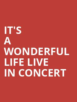 It's a Wonderful Life Live in Concert at Orchestra Hall