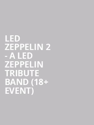 Led Zeppelin 2 - a Led Zeppelin Tribute Band %2818%2B Event%29 at Cabooze