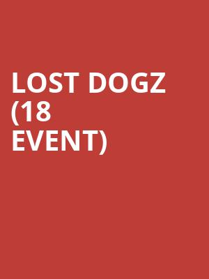Lost Dogz (18+ Event) at Skyway Theater