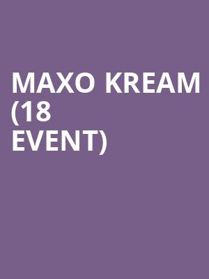 Maxo Kream (18+ Event) at 7th Street Entry