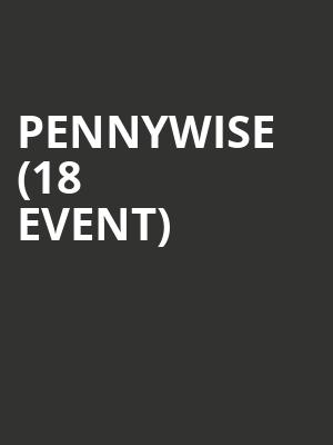 Pennywise (18+ Event) at First Avenue