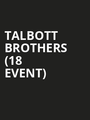 Talbott Brothers (18+ Event) at 7th Street Entry