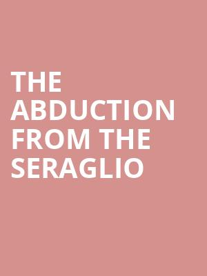 The Abduction from the Seraglio at Minnesota Opera Center
