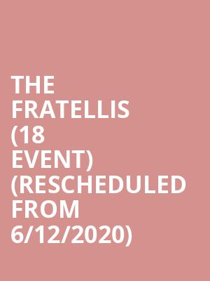 The Fratellis (18+ Event) (Rescheduled from 6/12/2020) at First Avenue