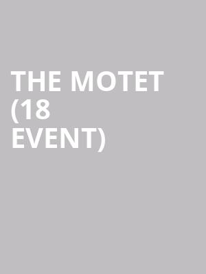 The Motet (18+ Event) at First Avenue