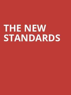 The New Standards at State Theater
