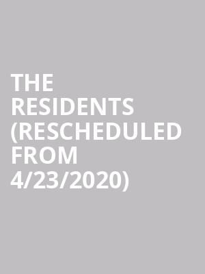 The Residents (Rescheduled from 4/23/2020) at The Cedar