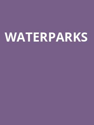 Waterparks at Varsity Theater