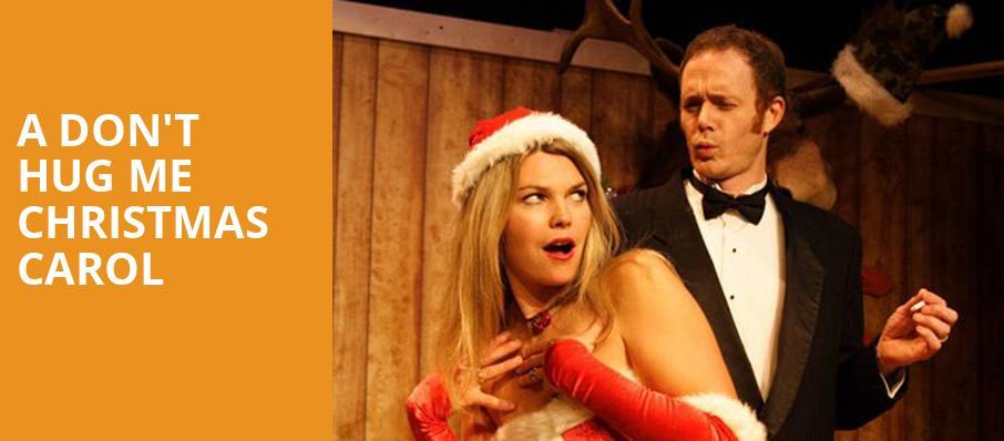 A Don't Hug Me Christmas Carol - New Century Theatre, Minneapolis ...