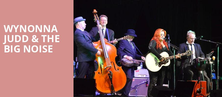 Wynonna Judd The Big Noise, Mystic Lake Showroom, Minneapolis