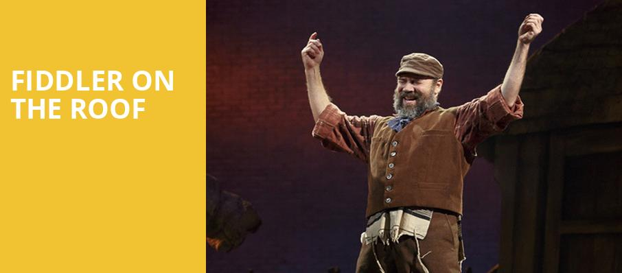 Fiddler on the Roof, Orpheum Theater, Minneapolis