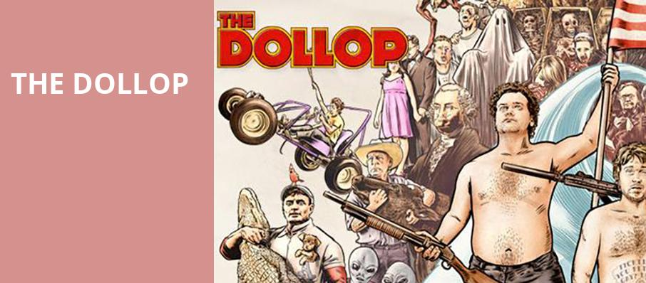 The Dollop, Pantages Theater, Minneapolis