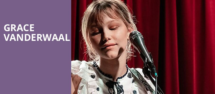 Grace Vanderwaal, Varsity Theater, Minneapolis