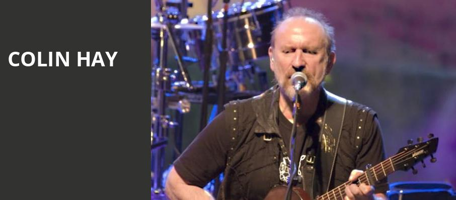 Colin Hay, Pantages Theater, Minneapolis