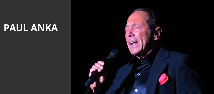 Paul Anka, Grand Casino Hinckley Event Center, Minneapolis