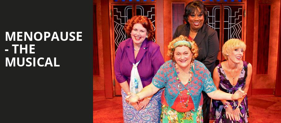 Menopause The Musical, Proscenium Main Stage, Minneapolis