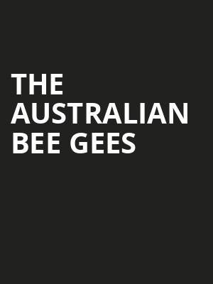The Australian Bee Gees Poster