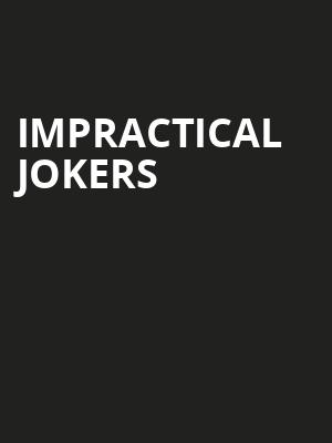 Impractical Jokers Poster