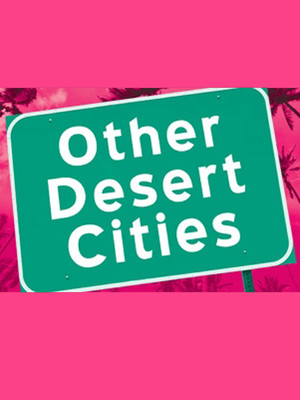 Other Desert Cities Poster